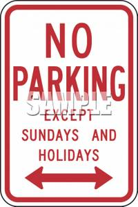 Sign - No Parking Except Sundays and Holidays