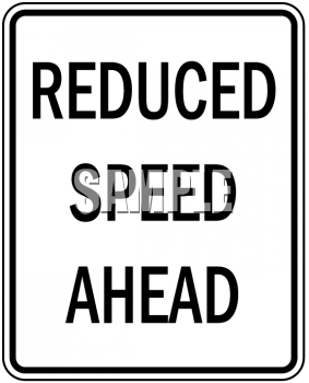 Road Signs-Reduced Speed Ahead - Royalty Free Clip Art Image