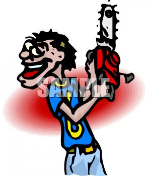 Cartoon of a Lunatic with a Chainsaw