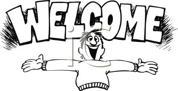 Black and White Cartoon of a Man with His Arms Open Wide and a Welcome Message