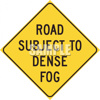 Road sign - dense fog ahead - low visibilty and bad weather