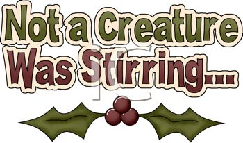 Not a Creature Was Stirring Christmas Message