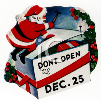 Cartoon of Santa Closing a Box of Gifts with Don't Open Until Christmas Message