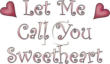 Let Me Call You Sweetheart Word Art