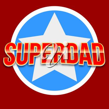 """Superdad"" Design for Father's Day"