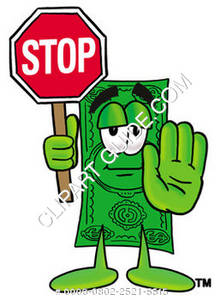 Illustration of Cartoon Dollar Character Using a Stop Sign