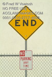 "Stock Photos of Road Signs: ""End"" and No ""Parking Any Time"""