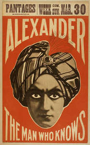 "Free Picture of a Vintage Lithograph for ""Alexander, Crystal Seer"", Pantages Theater"