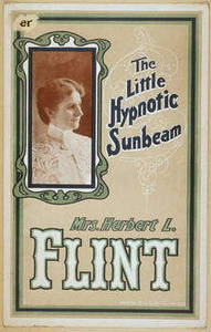 Free Picture of a Poster for Mrs. Herbert L. Flint, The little Hypnotic Sunbeam