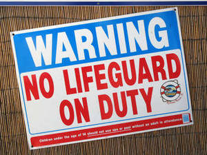 "Free Picture of A Metal ""No Lifeguard on Duty"" Sign"