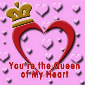 "Free Myspace Clipart Picture of a Valentine Graphic that Says, ""You're the Queen of My Heart"""