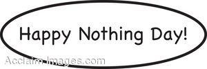 National Nothing Day Sign