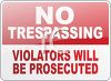 No Trespassing Violaters Will Be Prosecuted Sign clipart