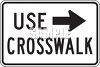 Road Sign-Use Crosswalk with Arrow clipart