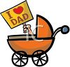 Cartoon of a Baby in a Carriage Holding an I Love Dad Sign clipart