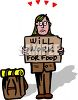 Homeless Man Holding a Will Work for Food Sign clipart