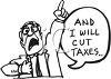 Black and White Campaign Cartoon of a Politician Promising to Cut Taxes clipart